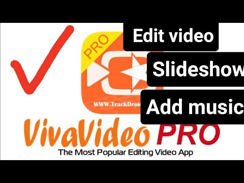 How to edit video on phone using vivavideo pro/ add text/ collapse video / slide show