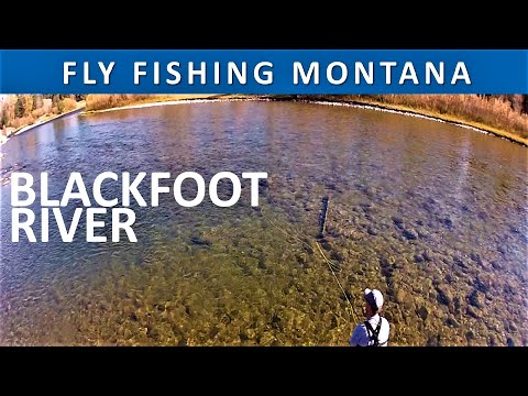 Fly Fishing Montana Blackfoot River: October Season 4 Episode 9