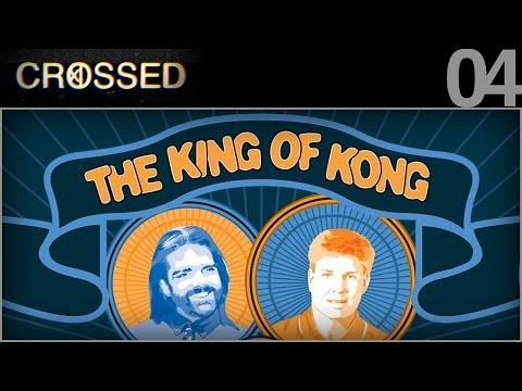 CROSSED - 04 - King of Kong