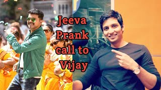 Actor Jeeva Prank call to Ilayathalapathy vijay