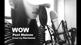 Post Malone - Wow (Cover by Harrianne)