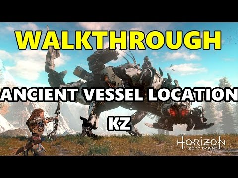 ANCIENT VESSEL: KZ LOCATION horizon zero dawn