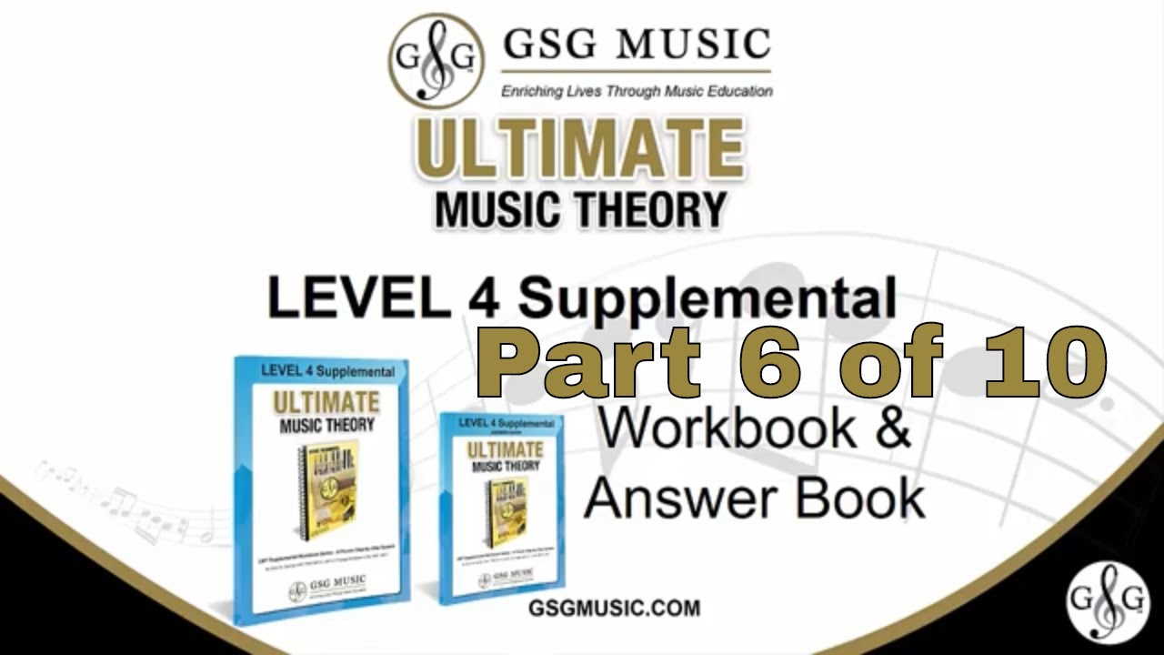 How to Teach Music Theory Level 4 - Part 6 Ultimate Music Theory  Supplemental Series