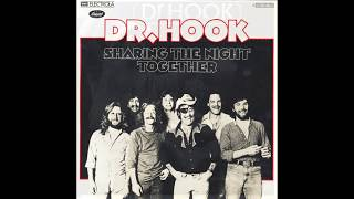 Dr. Hook - Sharing The Night Together (1978) HQ