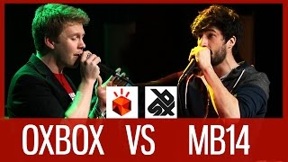 OXBOX vs MB14 | Grand Beatbox LOOPSTATION Battle 2016 | 1/4 Final