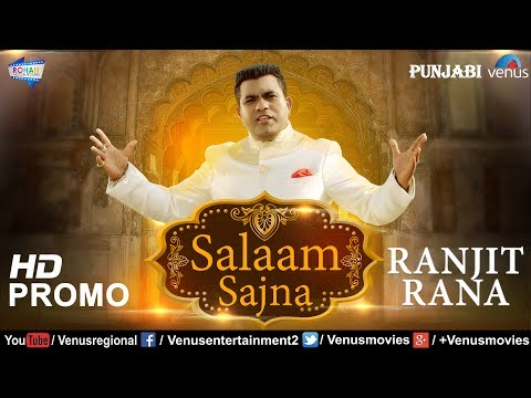 Salaam Sajna Official Promo | Latest Punjabi Songs 2017 | Ranjit Rana | New Punjabi Songs 2017