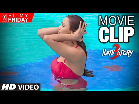 HATE STORY 3 Movie Clips 5 - Swimming Pool...