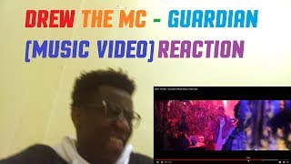 Drew The MC - Guardian (MUSIC VIDEO) EARLY REACTION | MNH | SOUTH AFRICAN YOUTUBER