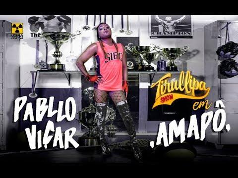 Pabllo Vittar K.O. / TIRULLIPA / AMAPÔ / Paródia