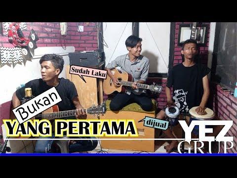 BUKAN YANG PERTAMA - Leo Waldy / Mega Mustika (covered by YEZ Grup)