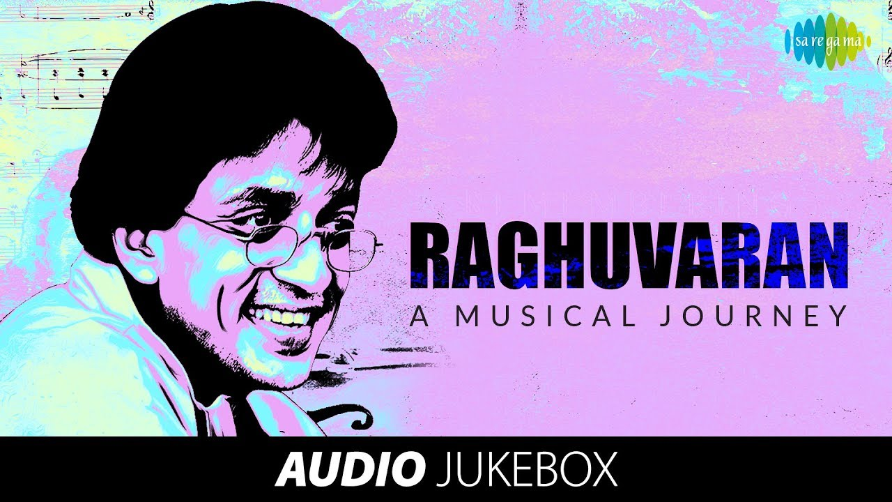 RAGHUVARAN - A Musical Journey | Audio Jukebox | English Album | HD Songs
