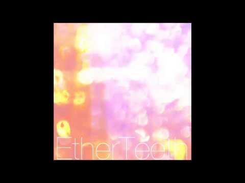 Ether Teeth - Memory Leak