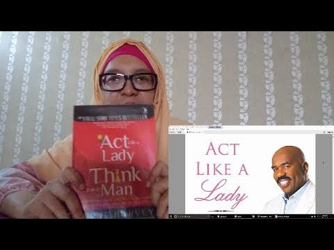 #tebore ACT LIKE A LADY, THINK LIKE A MAN - Steve Harvey