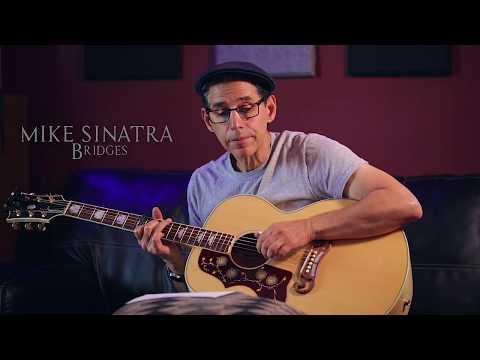 Bridges - Bill Staines / Mike Sinatra Rendition