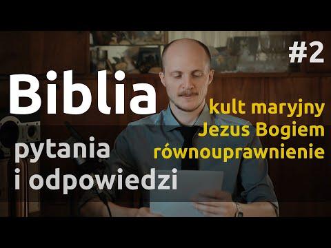 Q&A #2 – Odpowiedzi na pytania i komentarze z Biblią związane