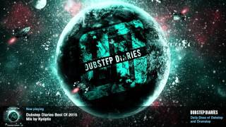 Dubstep Diaries Best Of The Year 2015 mixed by Kyriptic