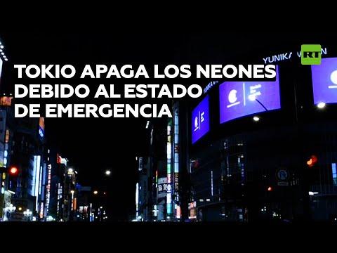 Tokio apaga los carteles de neón debido al estado de emergencia