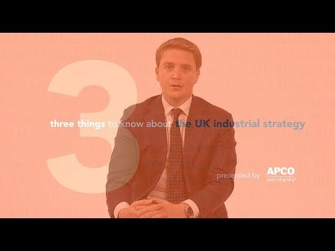 Three Things to Know About the UK Industrial Strategy