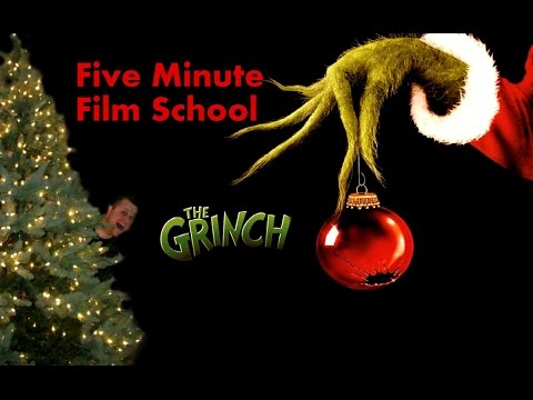 Five Minute Film School The Grinch