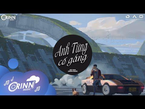 Anh Từng Cố Gắng (Orinn Remix) - Nhật Phong   Nhạc Trẻ Remix Edm Tik Tok Gây Nghiện Hay Nhất 2020