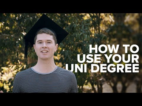 How To Use Your Uni Degree