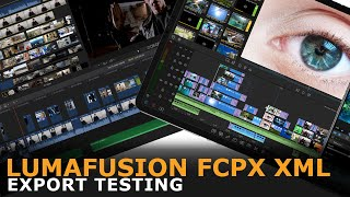 LumaFusion Final Cut Pro X XML Export Testing