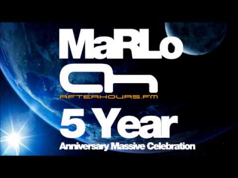 MaRLo - 5YAMC (Afterhours 5 Year Anniversary Massive Celebration) AH.FM [Radio Show]