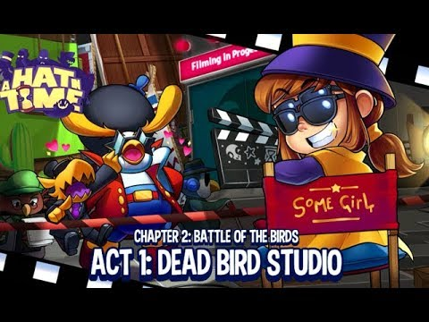 A Hat in Time - Ch. 2 Battle of the Birds - Act 1: Dead Bird Studio [PC] -  YouTube