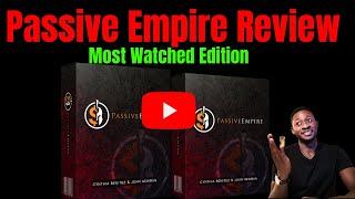 Passive Empire Review, Demo and Bonuses,