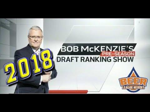 Bob McKenzie's Pre-Season Top 20 2018 Draft Rankings - Beer League Heroes