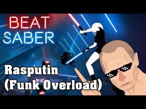 Beat Saber - Rasputin [Funk Overload] (custom song)   FC