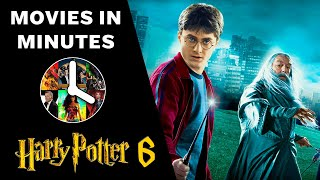 HARRY POTTER AND THE HALFBLOOD PRINCE in 4 minutes (Movie Recap)