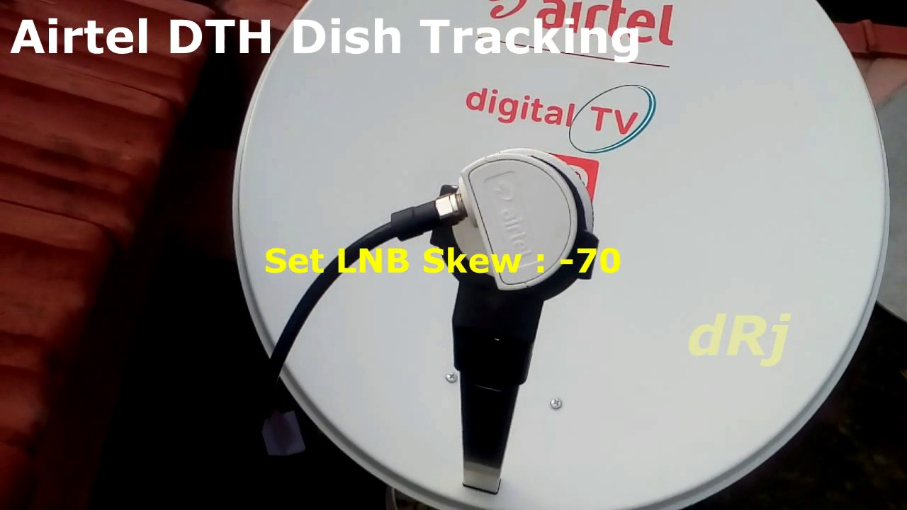 How to Align Airtel DTH Dish