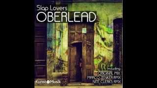 Slap Lovers -  Oberlead (Marco Zenker Remix)