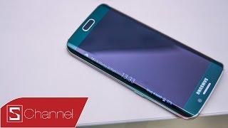 Schannel - Đánh giá nhanh Galaxy S6 Edge : Ánh trăng đêm rằm