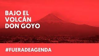 RITUALES EN EL VOLCÁN DON GOYO   Fuera de Agenda   LAB