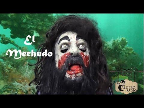 Leyenda Mexicana El Mechudo (Baja California Sur)