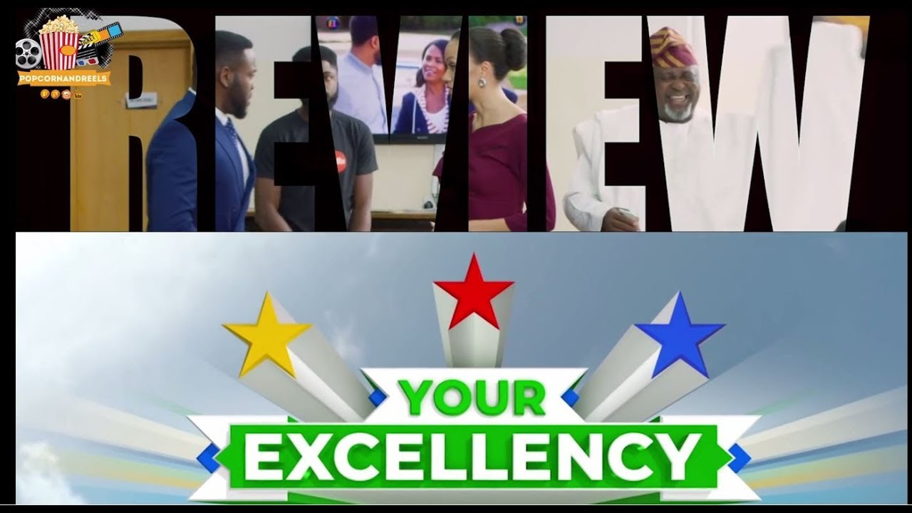 Download YOUR EXCELLENCY - VIDEO REVIEW