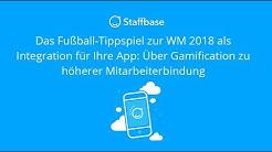 [Webinar] Das Fußball-Tippspiel zur WM 2018 als Integration für Ihre App