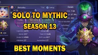 Solo To Mythic Best Moments (Season 13) | Mobile Legends