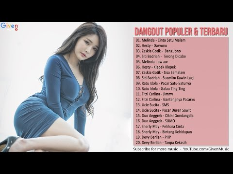 Lagu Dangdut Terbaru 2017 - 20 Dangdut Terpopuler