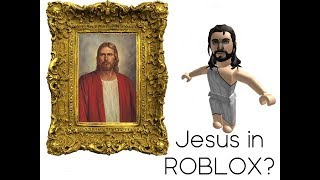 Jesus in ROBLOX? - ItsChase