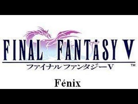 Final Fantasy V invocaciones: Fénix
