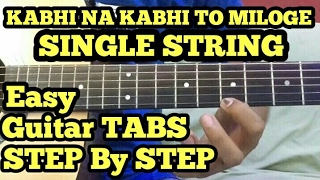 Kabhi na kabhi to miloge (Shaapit) Guitar tabs lesson in Hindi (single string)