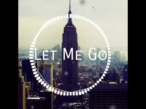 Let me go  sadece nakarat müziği