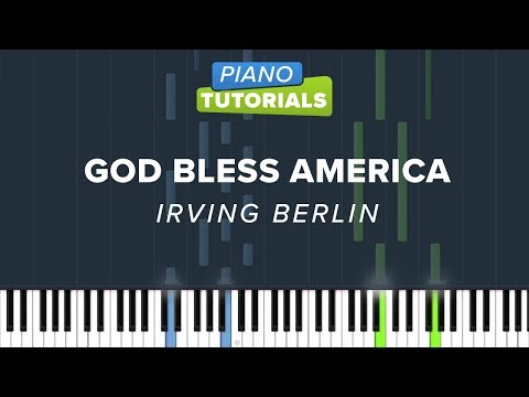 God Bless America - Irving Berlin - Piano Tutorial (Cover)
