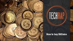 How to buy BitCoins (TechRap)