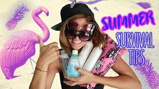 5 Summer Survival Tips!