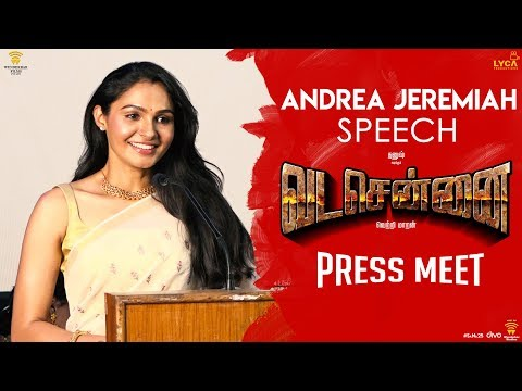 VADACHENNAI - Andrea Jeremiah Speech at Press Meet | Vetri Maaran | Wunderbar Films