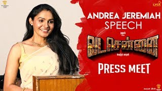 VADACHENNAI Andrea Jeremiah Speech at Press Meet | Vetri Maaran | Wunderbar Films